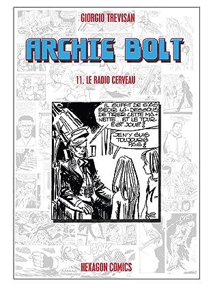 ARCHIE BOLT Vol. 11: Le Radio Cerveau