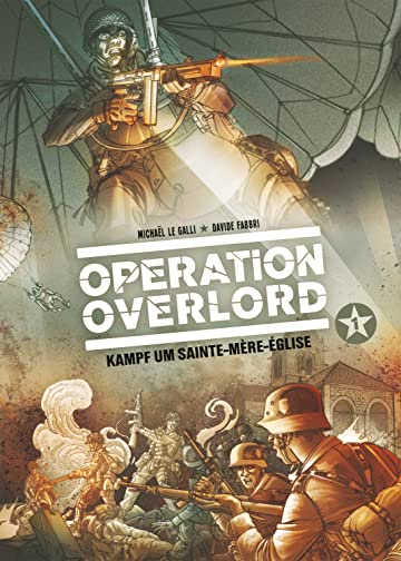 Operation Overlord Vol. 1: Kampf um Saint-Mere-Eglise