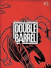 Double Barrel No.1