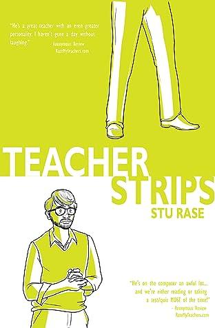 Teacher Strips Vol. 1: True Stories from a Classroom