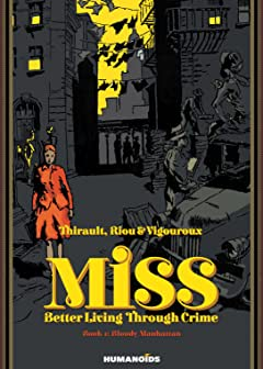 Miss: Better Living Through Crime Tome 1: Bloody Manhattan