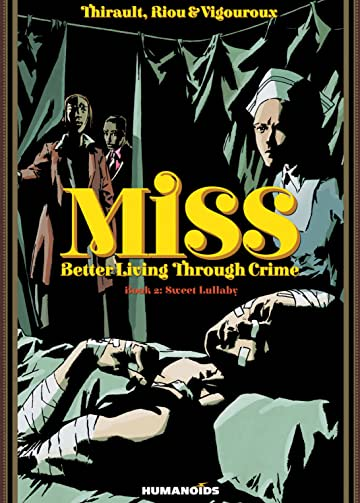 Miss: Better Living Through Crime Vol. 2: Sweet Lullaby