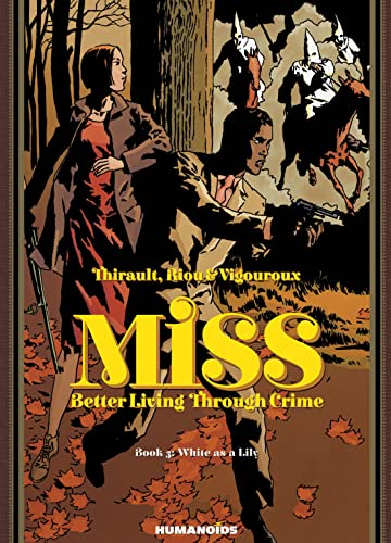 Miss: Better Living Through Crime Vol. 3: White as a Lily