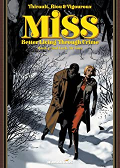 Miss: Better Living Through Crime Tome 4: Bad Luck, My Love