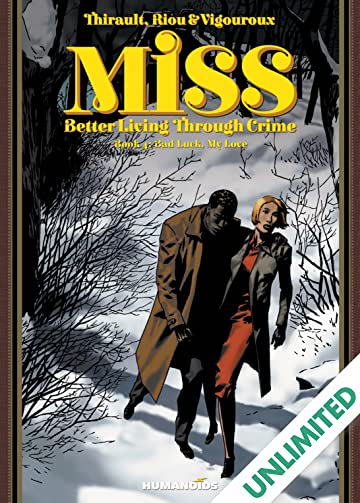 Miss: Better Living Through Crime Vol. 4: Bad Luck, My Love
