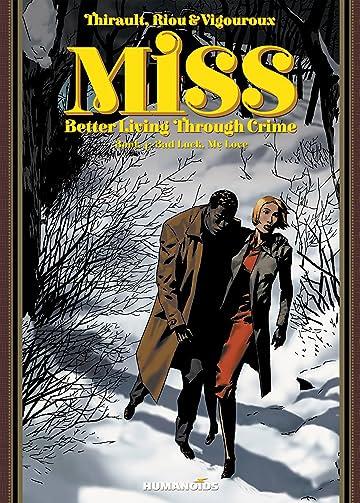 Miss: Better Living Through Crime Vol. 4: Bad Luck, My Love