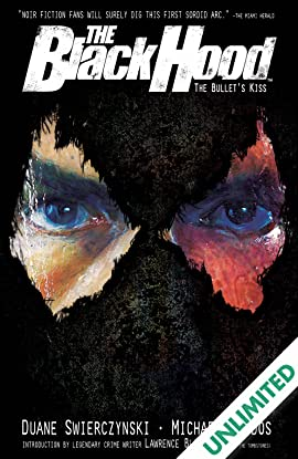The Black Hood Vol. 1: The Bullet's Kiss