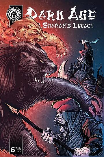 Dark Age - The Shaman's Legacy #6