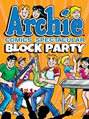 Archie Comics Spectacular: Block Party
