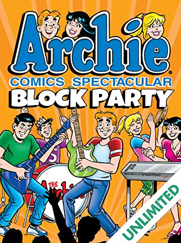 Archie Comics Spectacular: Block Party