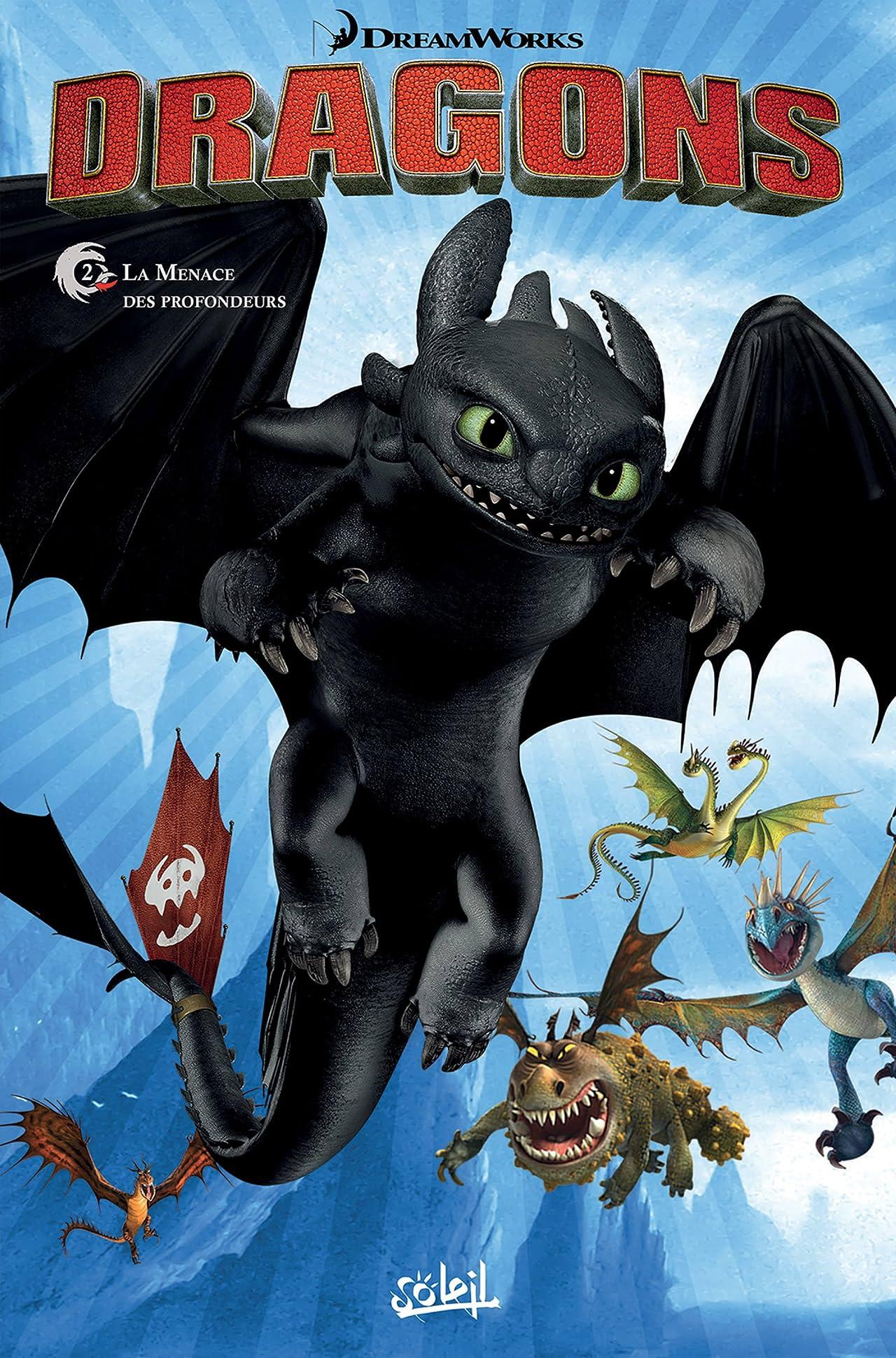 Dragons Vol. 2: La Menace des profondeurs