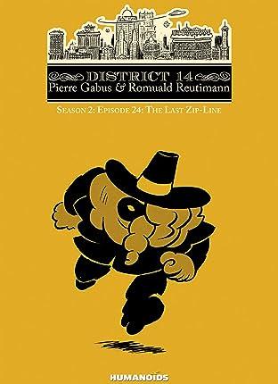 District 14: Season 2 Vol. 12: The Last Zip-Line
