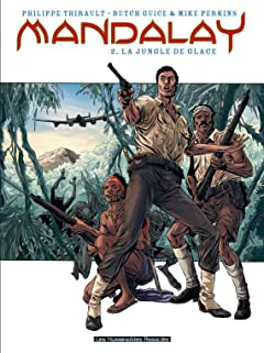 Mandalay Vol. 2: La Jungle de glace