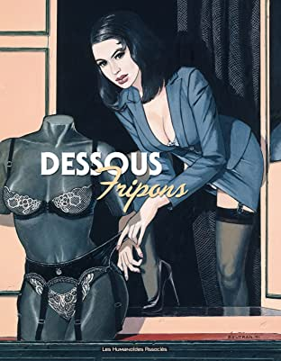 Fripons Tome 1: Dessous fripons