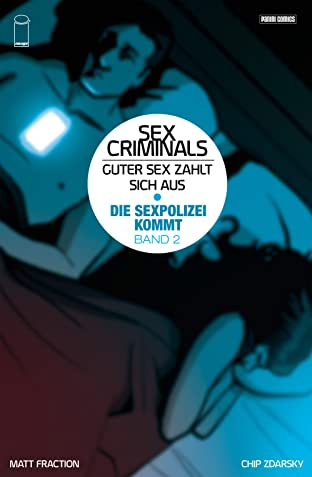 Sex Criminals Vol. 2: Die Sex-Polizei kommt!