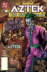 Aztek: The Ultimate Man (1996-1997) #6