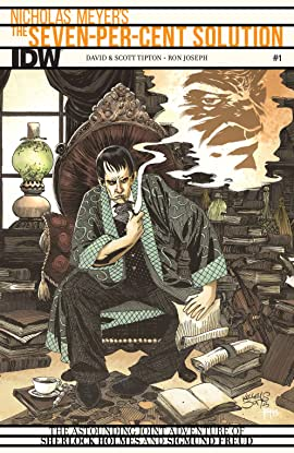 Sherlock Holmes: The Seven-Per-Cent Solution #1 (of 5)