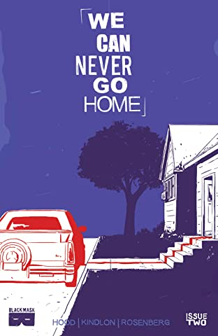 We Can Never Go Home #2 (of 5)