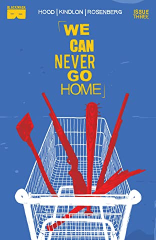 We Can Never Go Home #3 (of 5)