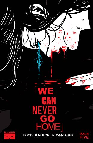 We Can Never Go Home #5 (of 5)