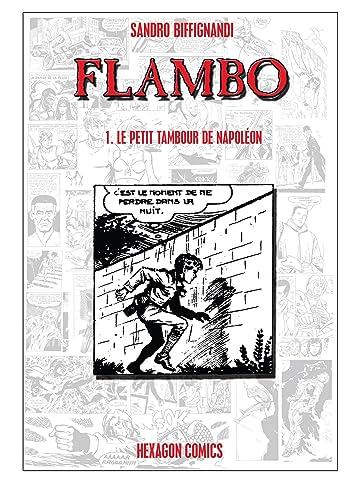 FLAMBO Vol. 1: Le Petit Tambour de Napoleon