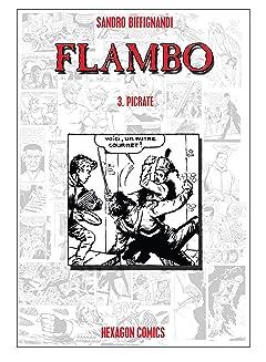 FLAMBO Vol. 3: Picrate