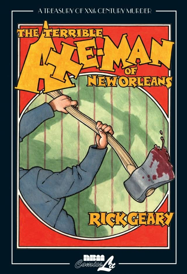 A Treasury of 20th Century Murder Vol. 3: The Terrible Axe Man of New Orleans Preview