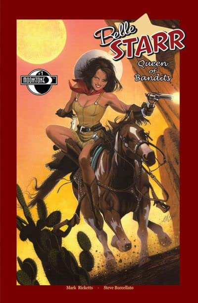 Belle Starr Queen of Bandits #1