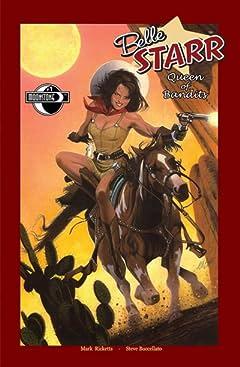 Belle Starr Queen of Bandits #1