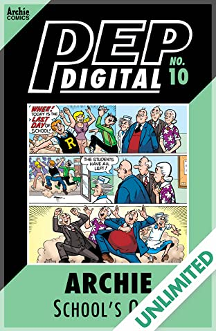 PEP Digital #10: Archie School's Out!