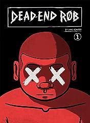Dead-End Rob #1