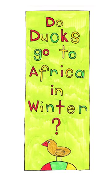 Do Ducks go to Africa in Winter?