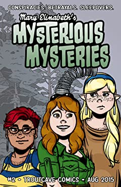 Mary Elizabeth's Mysterious Mysteries #2