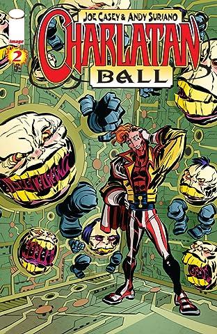 Charlatan Ball #2