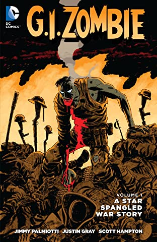 G.I. Zombie: A Star-Spangled War Story Vol. 1