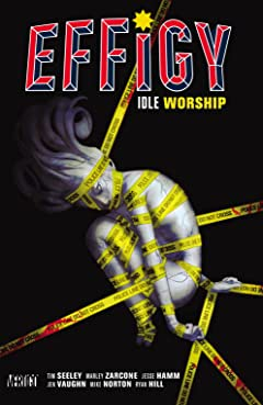 Effigy (2015): Idle Worship