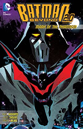 Batman Beyond 2.0 (2013-2014) Vol. 3: Mark of the Phantasm