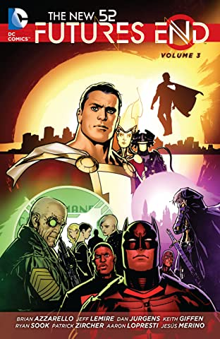 The New 52: Futures End Tome 3