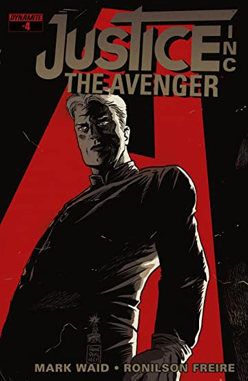 Justice, Inc.: The Avenger #4: Digital Exclusive Edition