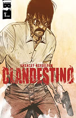 Clandestino (Black Mask Studios) #1