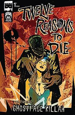 Twelve Reasons To Die #1 (of 6)