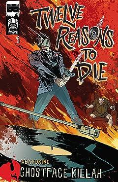 Twelve Reasons To Die #5 (of 6)