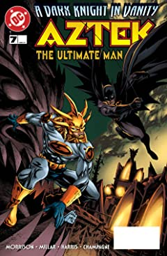 Aztek: The Ultimate Man (1996-1997) #7