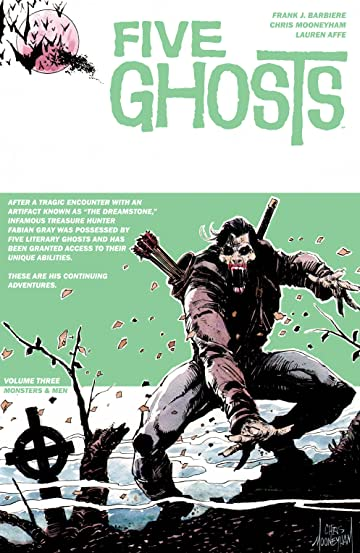 Five Ghosts Tome 3: Monsters & Men