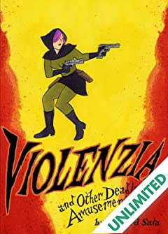 Violenzia and Other Deadly Amusements