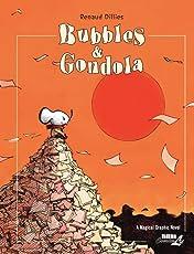Bubbles & Gondola: Preview
