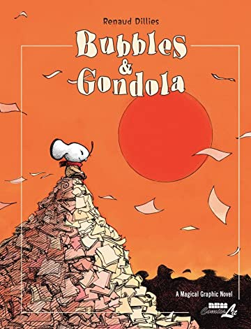 Bubbles & Gondola: Preview