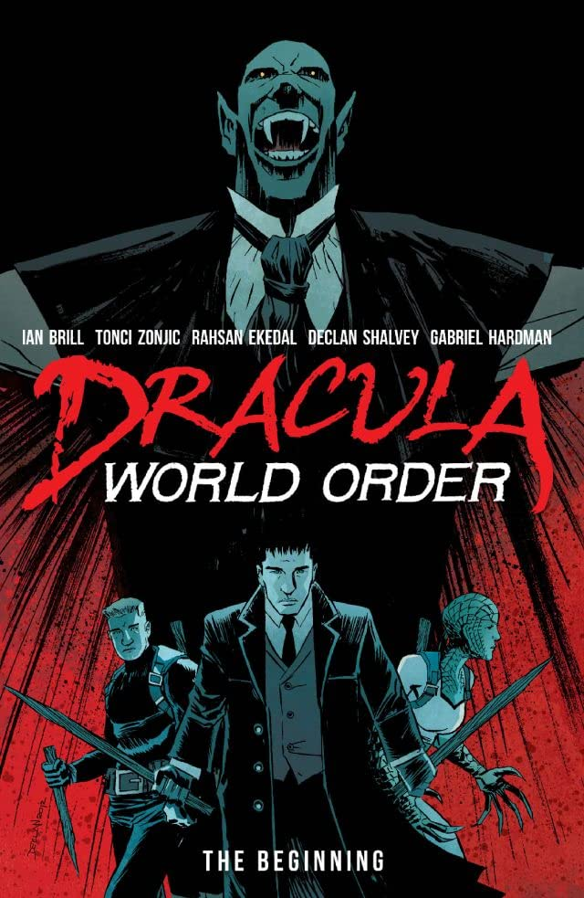 Dracula World Order: The Beginning