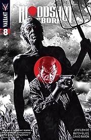Bloodshot Reborn #8: Digital Exclusives Edition