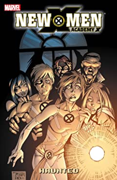New X-Men: Academy X Tome 2: Haunted